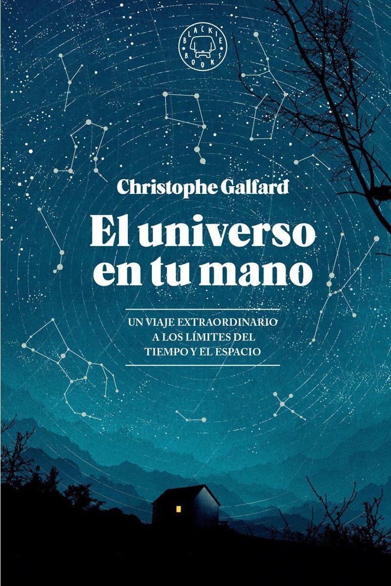 carlos velo christophe galfard el universo en tu mano