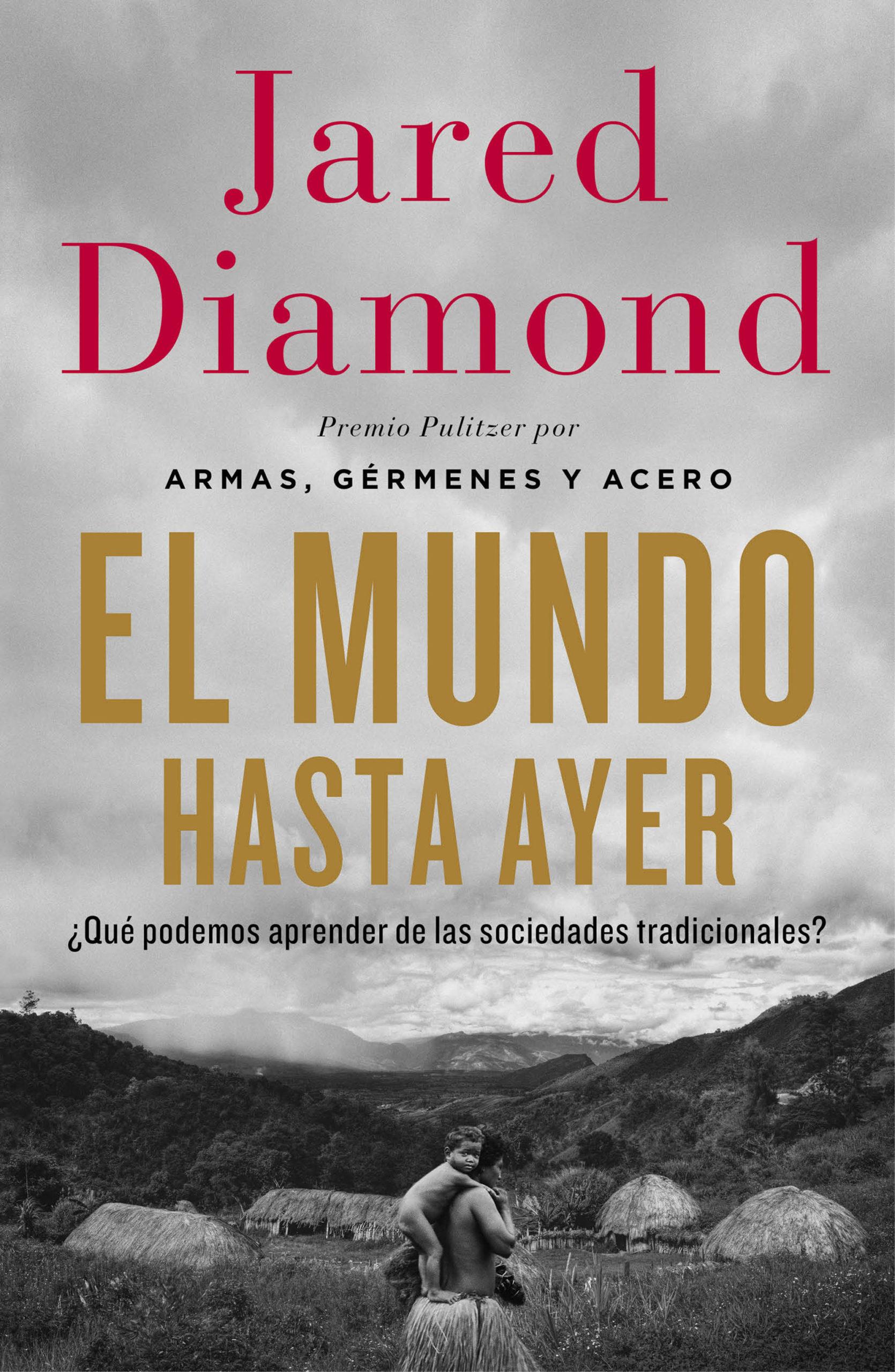 carlos velo jared diamond el mundo hasta ayer